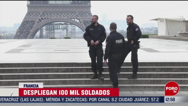 despliegan a soldados en francia para vigilar que se cumplan ordenes de aislamiento