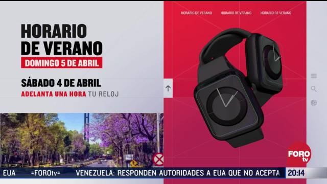 Foto: Horario De Verano Este Domingo 5 De Abril Inicia 31 Marzo 2020