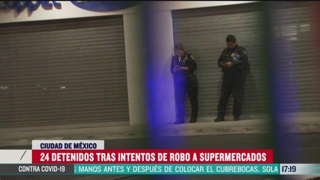 policia de cdmx detiene a 24 personas por robo a supermercados