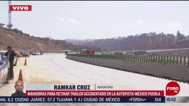 FOTO: 1 marzo 2020, retiran trailer accidentado en la autopista mexico puebla