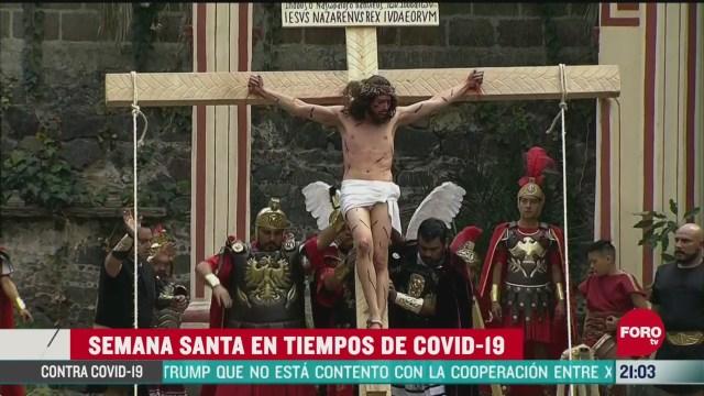 Foto: Video 177 Representación Pasión Cristo Iztapalapa Tiempos Coronavirus 10 Abril 2020