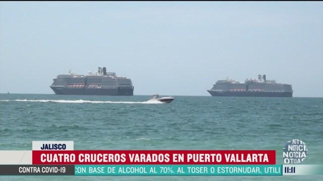 cuatro cruceros varados en puerto vallarta jalisco