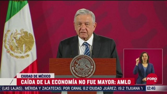 destaca amlo que caida del pib en mexico no fue mayor