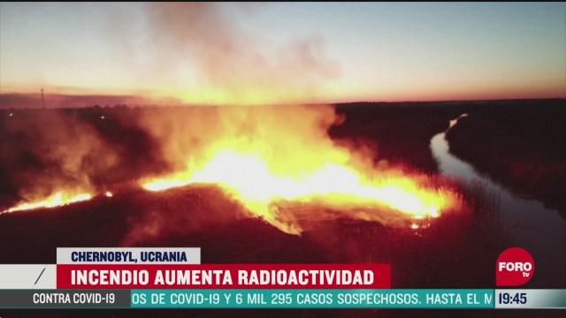 Foto: Incendio Chernobyl Dispara 17 Veces Nivel Radiación 6 Abril 2020