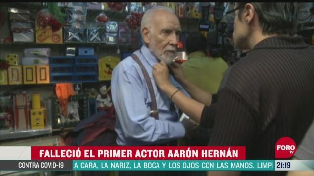 muere el primer actor aaron hernan