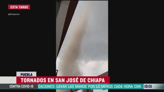 FOTO: tornados sorprenden a habitantes de san jose de chiapa puebla