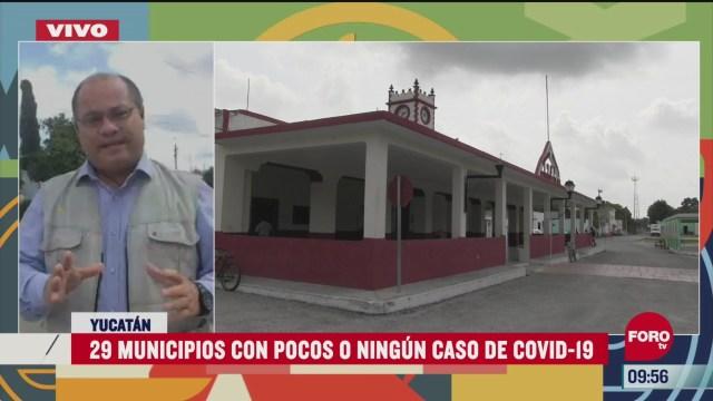 29 municipios de yucatan registran pocos casos de coronavirus