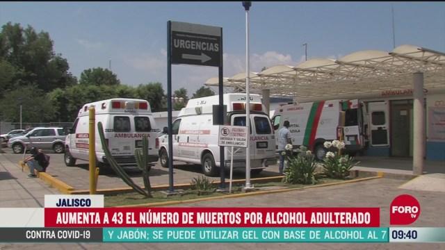 aumento el numero de muertos en jalisco por ingesta de alcohol adulterado