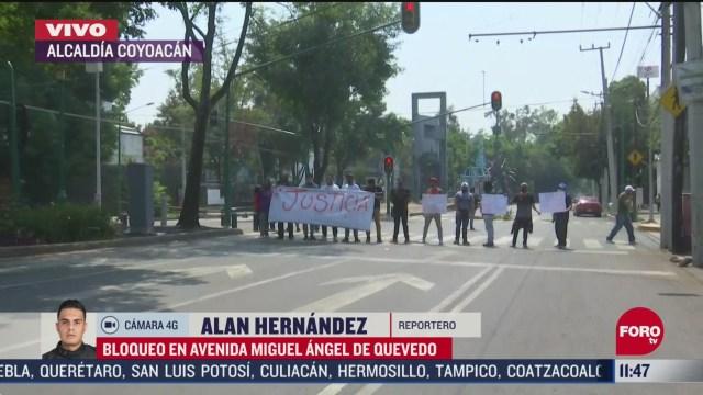 manifestantes bloquean avenida miguel angel de quevedo en cdmx