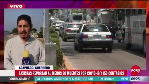 reportan al menos 20 taxistas muertos por coronavirus en acapulco