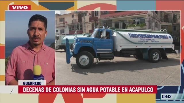 decenas de colonias sin agua potable en acapulco