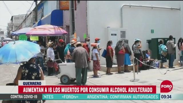 suman 16 las personas fallecidas por consumir alcohol adulterado en guerrero