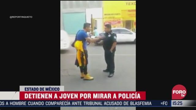 detienen a joven por mirar a un policia
