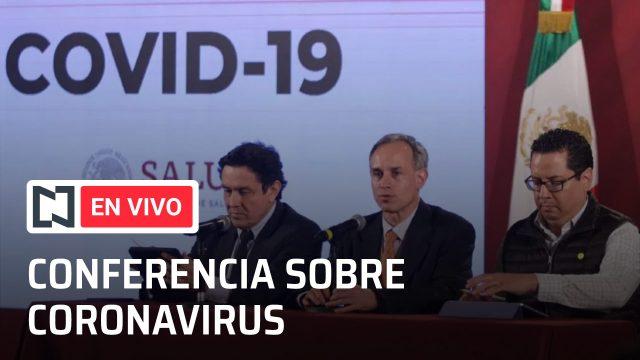 Conferencia en vivo por el coronavirus en México