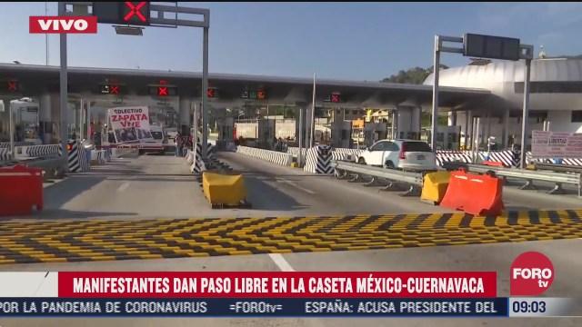 manifestantes dan paso libre en la caseta mexico cuernavaca