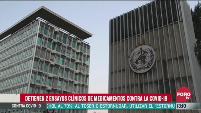 oms detiene ensayos con hidroxicloroquina para coronavirus
