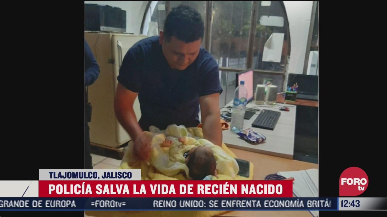 policia salva la vida de recien nacido en tlajomulco jalisco