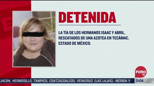 Detienen a tía de menores maltratados en Tecámac, Edomex