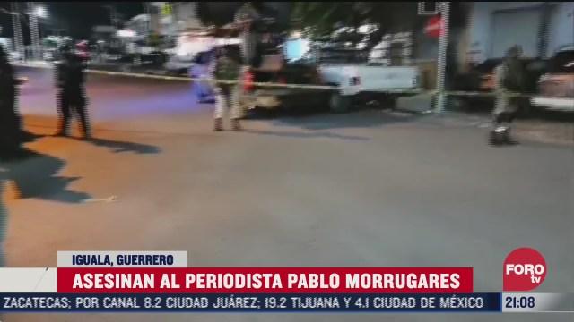asesinan al periodista pablo morrugares en iguala guerrero