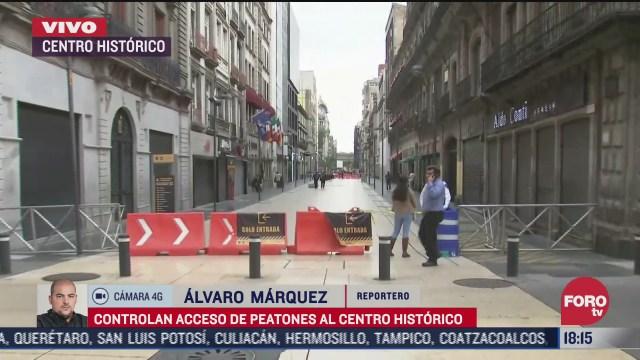 controlan acceso peatonal en calles del centro historico de cdmx