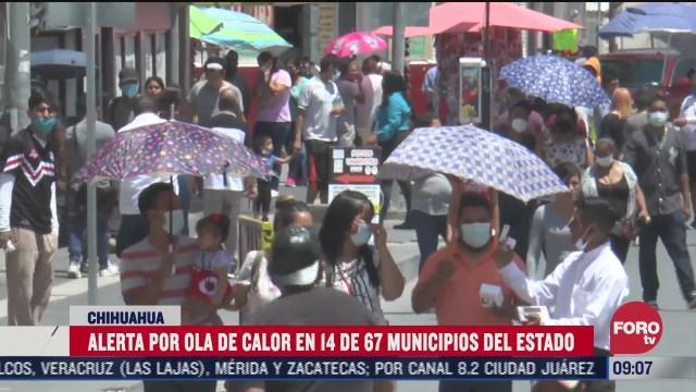 declaran alerta amarilla por altas temperaturas en chihuahua