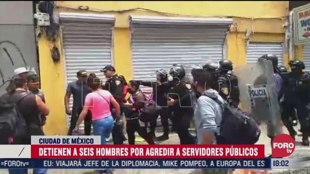 detienen a seis hombres por agredir a servidores publicos en cdmx