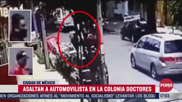 graban asalto a automovilista en la colonia doctores cdmx