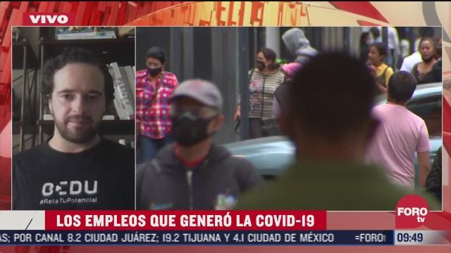 los empleos que genero la pandemia covid 19 en mexico