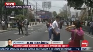 manifestantes bloquean eje 5 sur y division del norte