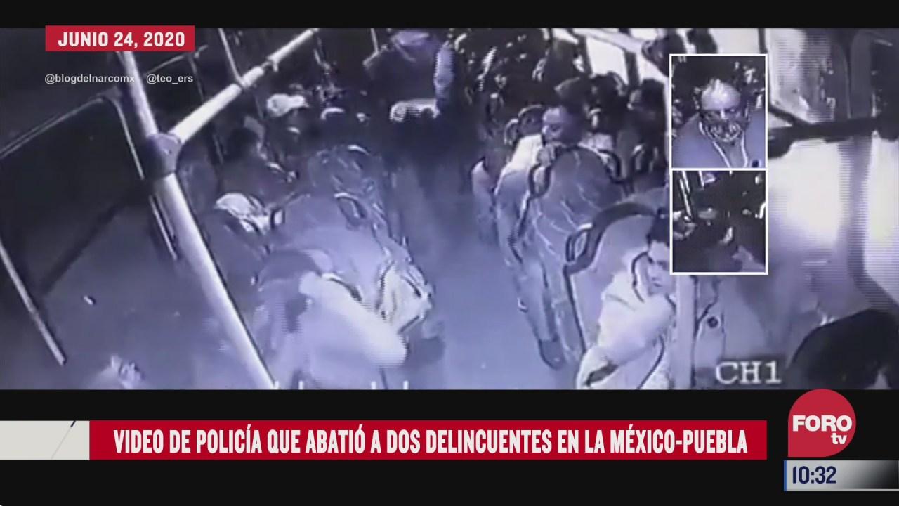 video de policia que abatio a dos delincuentes en la mexico puebla