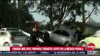 choque multiple provoca transito lento en la mexico puebla