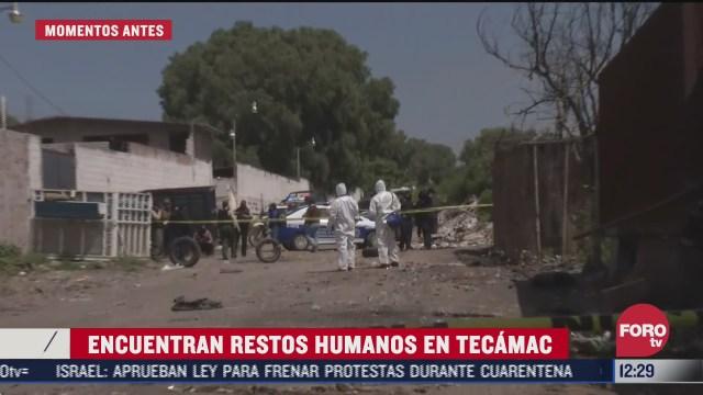 encuentran restos humanos en tecamac estado de mexico