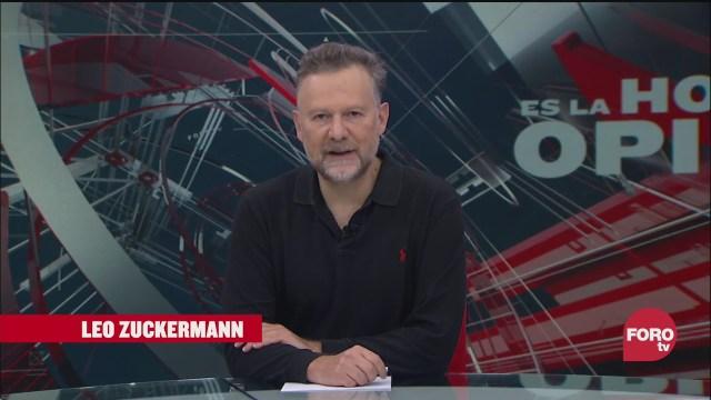Es La Hora Opinar con Leo Zuckermann Fortov Programa Completo 16 Septiembre 2020