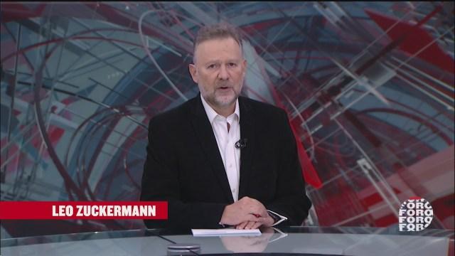 Es La Hora Opinar con Leo Zuckermann Fortov Programa Completo 8 Septiembre 2020