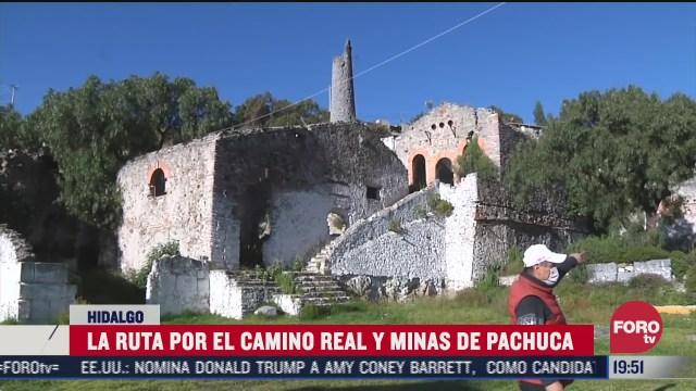 la ruta del camino real y minas de pachuca