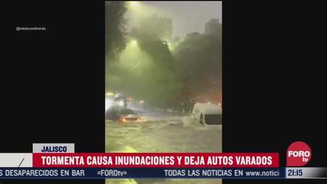 lluvias provocan inundaciones en guadalajara hoy