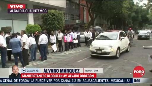 manifestantes bloquean la avenida alvaro obregon