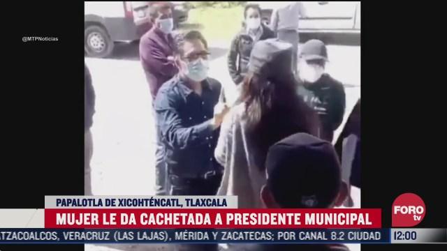 mujer cachetea a presidente municipal en tlaxcala