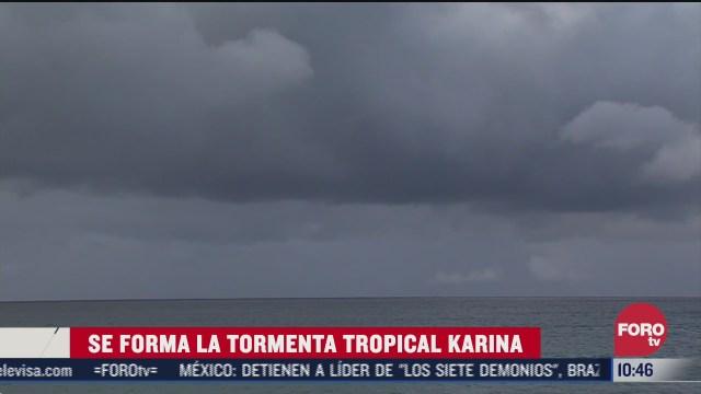 se forma la tormenta tropical karina en la peninsula de baja california