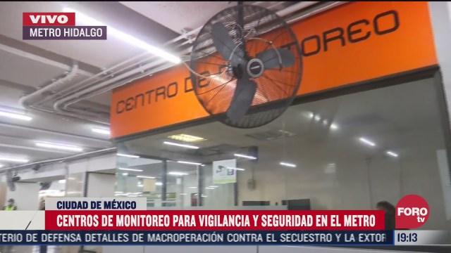 activan centros de monitoreo y vigilancia en el metro de cdmx