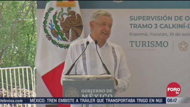 amlo asegura que tren maya es rentable y generara miles de empleos