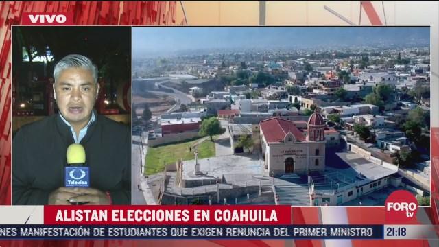coahuila alista ultimos detalles para elecciones locales