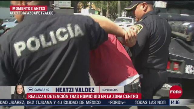 detienen a hombre por homicidio en la alcaldia azcapotzalco