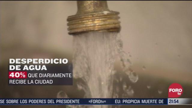 el 40 de agua potable en cdmx se desperdicia por fugas