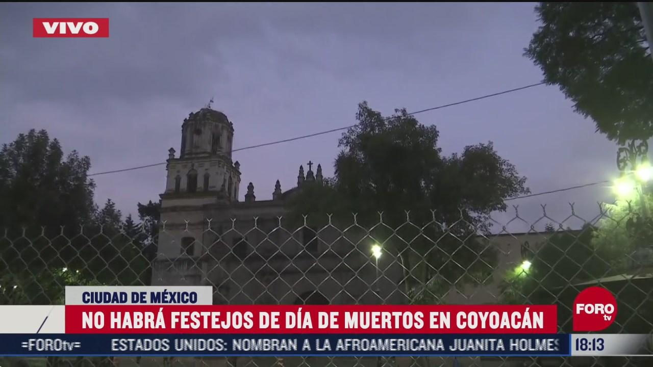 en coyoacan tampoco habra festejos del dia de muertos