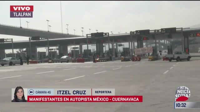 manifestantes dan paso libre en la autopista mexico cuernavaca