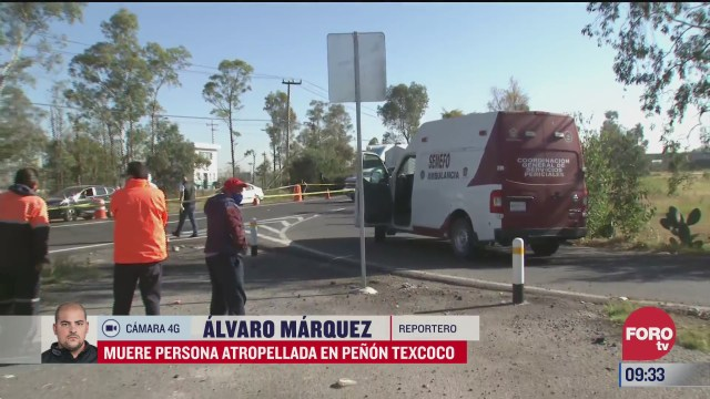 muere persona atropellada en la carretera penon texcoco