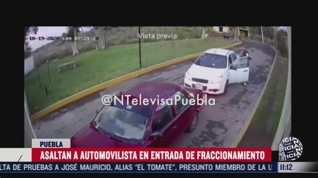 roban a automovilista en entrada de fraccionamiento en puebla