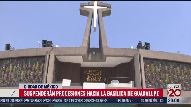 suspenden peregrinaciones a la basilica por covid