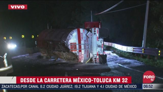 vuelca pipa con combustible en la carretera federal mexico toluca